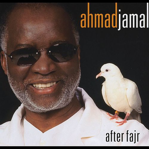 After Fajr de Ahmad Jamal