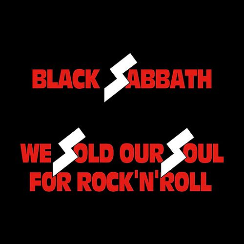 We Sold Our Soul for Rock 'N' Roll de Black Sabbath