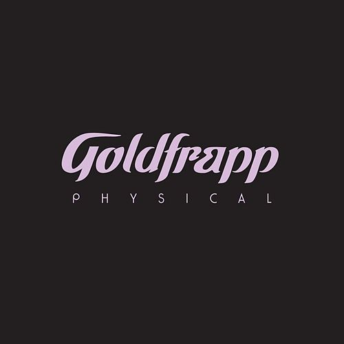 Physical by Goldfrapp