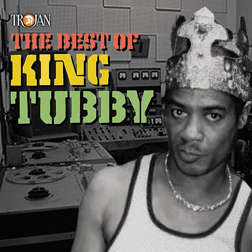 The Best of King Tubby di King Tubby