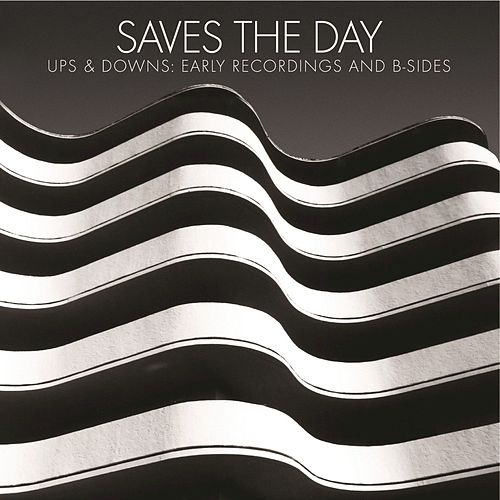 Ups & Downs: Early Recordings and B-Sides de Saves the Day