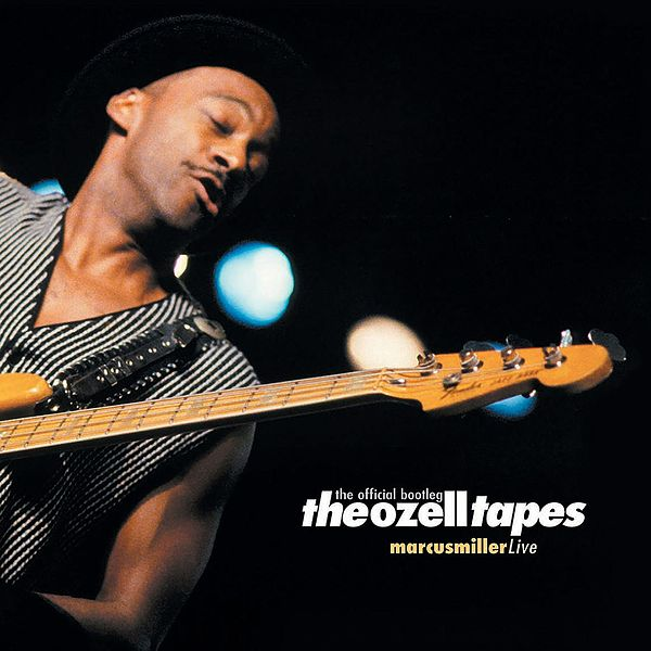 The Ozell Tapes (Live) de Marcus Miller : Napster
