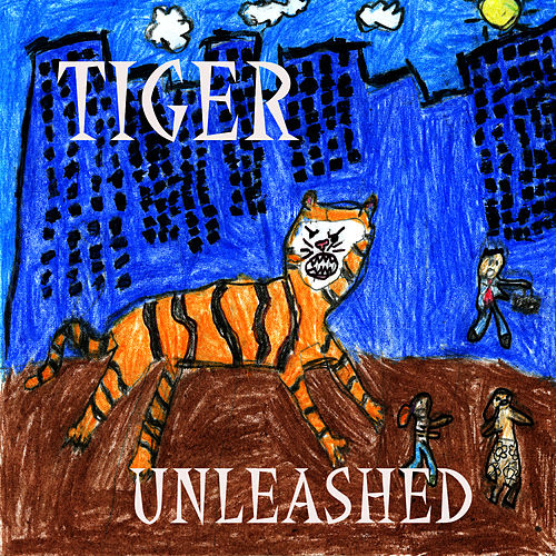 Tiger Unleashed by Tiger