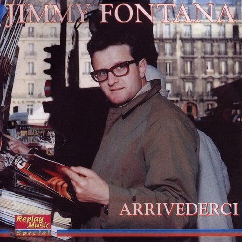 Jimmy Fontana - Arrivederci von Jimmy Fontana