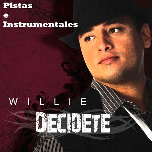 Decidete - Pistas E Instrumentales de Willie
