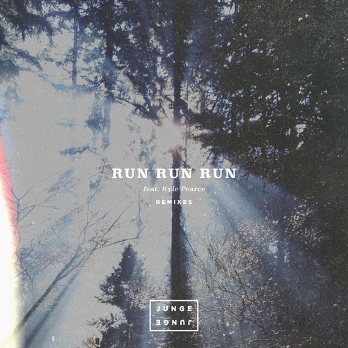Run Run Run (Remixes) by Junge Junge