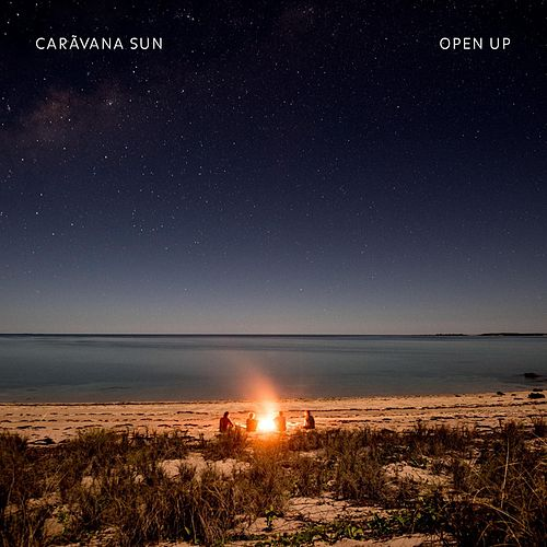 Open Up by Caravãna Sun