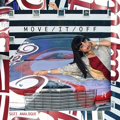 Move / It / Off by Suzi Analogue