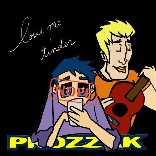 Love Me Tinder de Prozzak