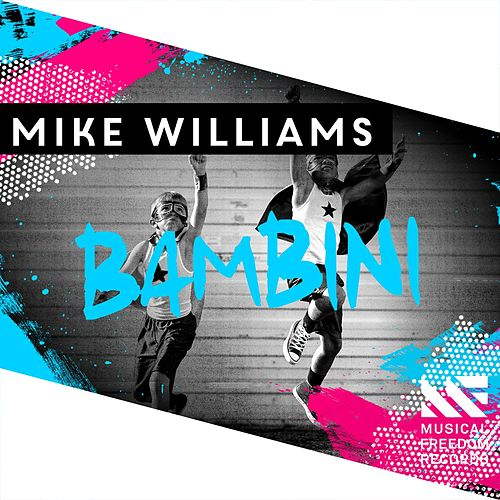 Bambini von Mike Williams