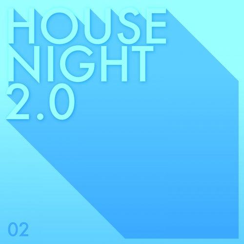 House Night 2.0, Vol. 2 de Various Artists