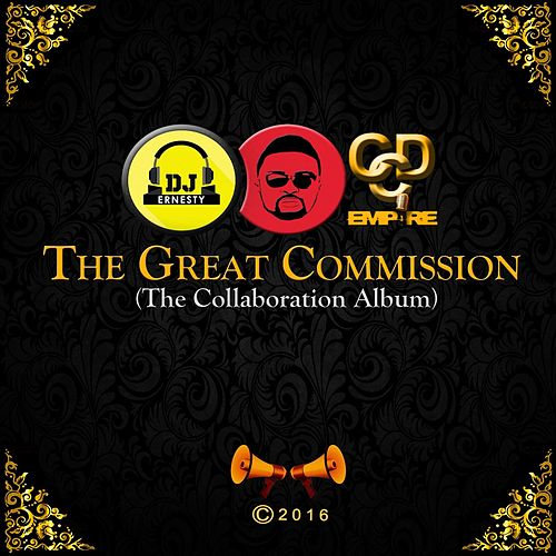 The Great Commission by DJ Ernesty