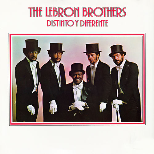Distinto Y Diferente by The Lebron Brothers