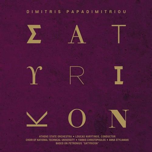 Satyricon de Dimitris Papadimitriou (Δημήτρης Παπαδημητρίου)