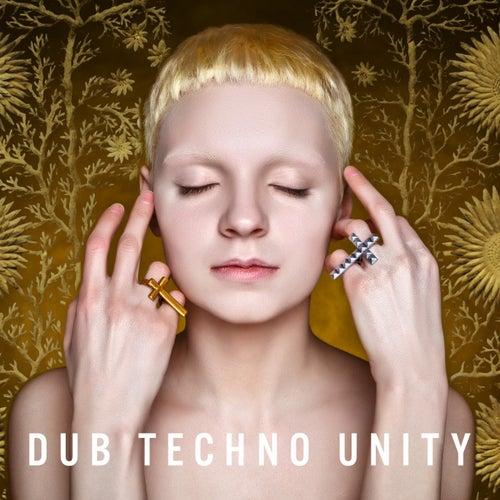 Dub Techno Unity von Various Artists