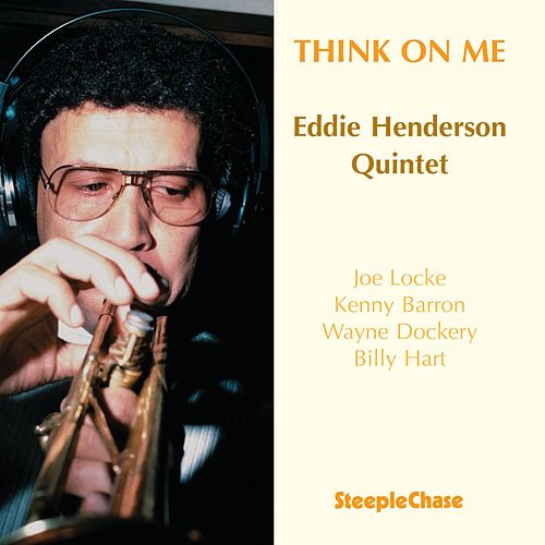 Think on Me by Eddie Henderson
