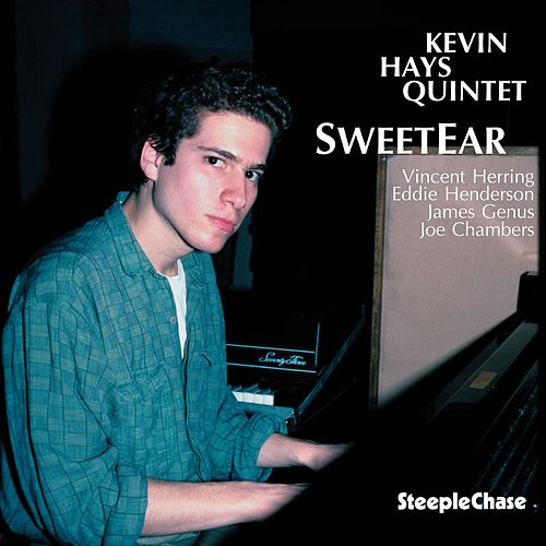 Sweetear by Kevin Hays