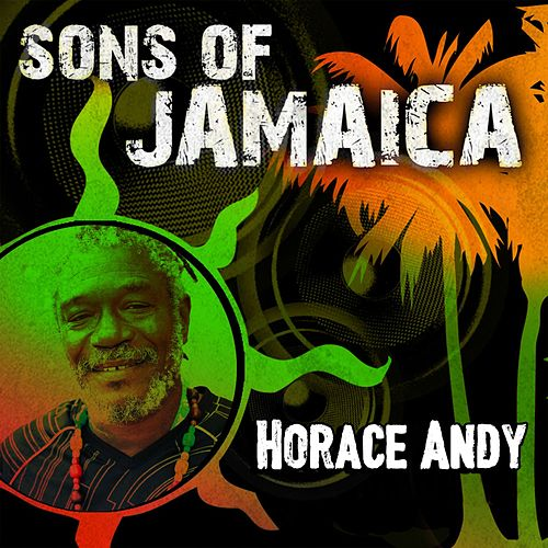 Sons of Jamaica by Horace Andy