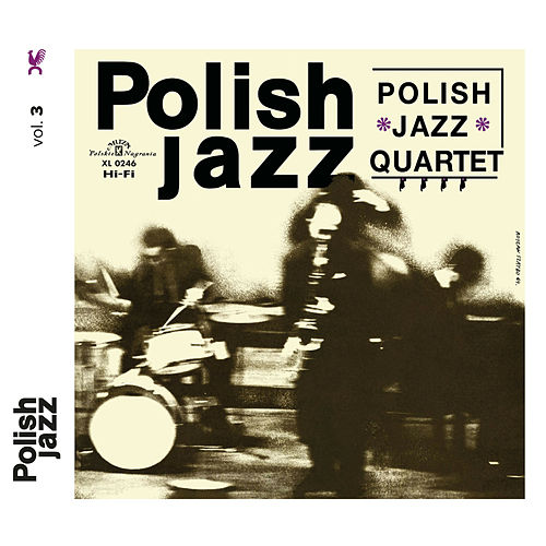 Polish Jazz Quartet (Polish Jazz) by Polish Jazz Quartet