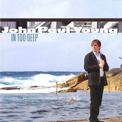 In Too Deep von John Paul Young