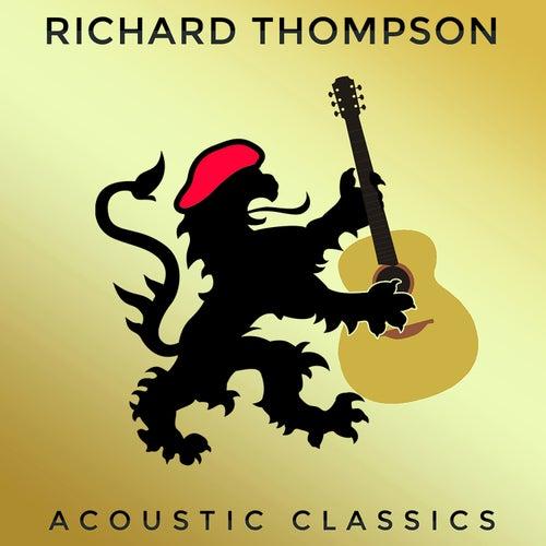 Acoustic Classics by Richard Thompson