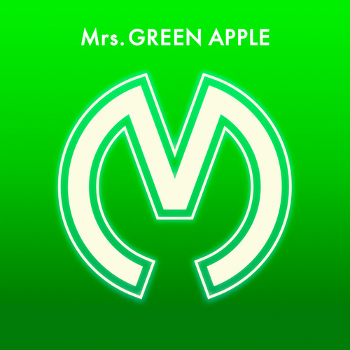 Mrs. GREEN APPLE de Mrs. Green Apple