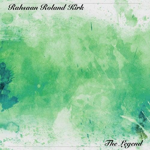 The Legend de Rahsaan Roland Kirk