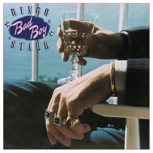 Bad Boy by Ringo Starr