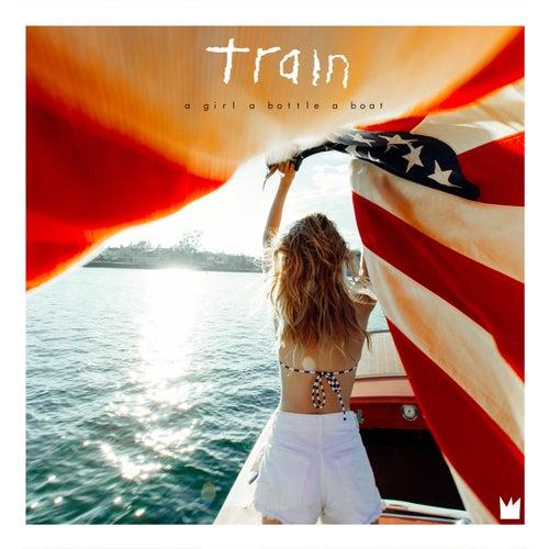 A Girl A Bottle A Boat von Train