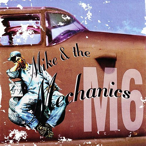 Mike + The Mechanics (M6) de Mike + the Mechanics