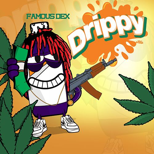 Drippy de Famous Dex
