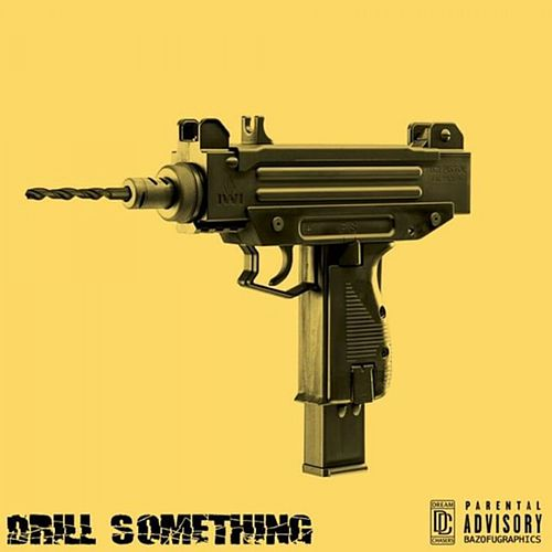 Drill Something de Omelly