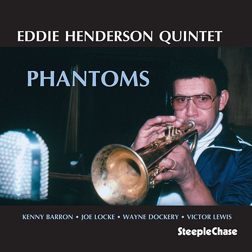 Phantoms by Eddie Henderson
