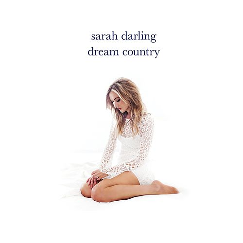 Dream Country by Sarah Darling