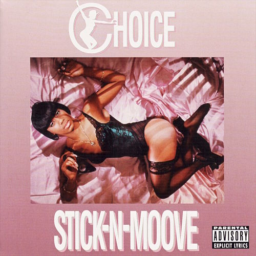 Stick-N-Moove de Choice