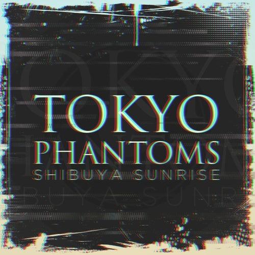 Tokyo Phantoms de Shibuya Sunrise