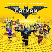 The Lego Batman Movie: Original Motion Picture Soundtrack by Various Artists