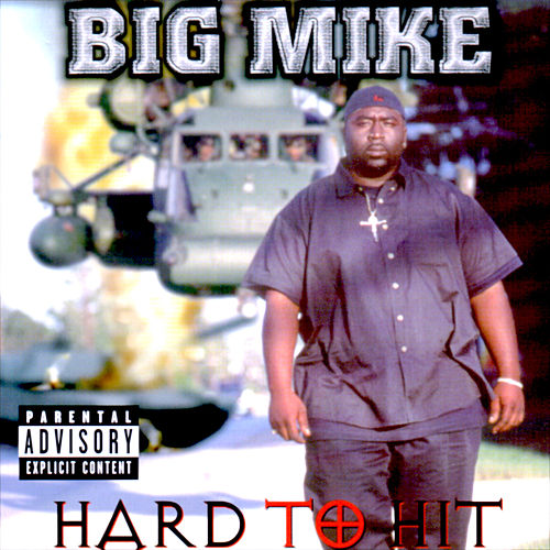 Hard to Hit de Big Mike