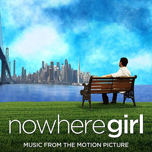 Nowhere Girl (Original Motion Picture Soundtrack) von Various Artists