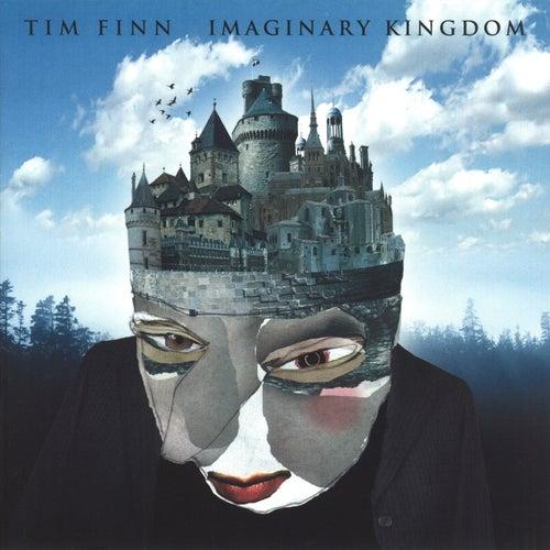 Imaginary Kingdom von Tim Finn
