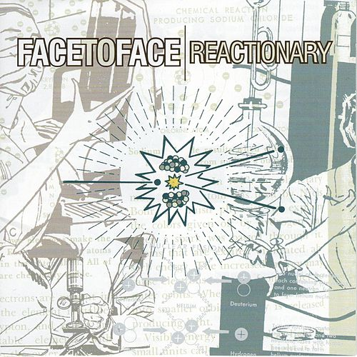 Reactionary (Bonus Tracks) von Face to Face