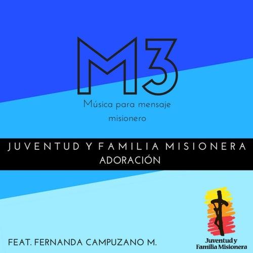 Juventud Y Familia Misionera Adoración de M-3