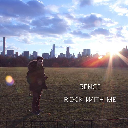 Rock with Me by Rence