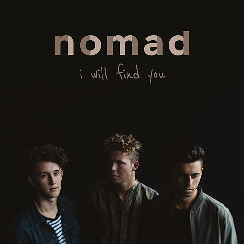 I Will Find You by Nomad