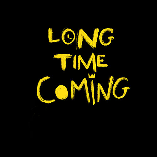 Long Time Coming de Avelino
