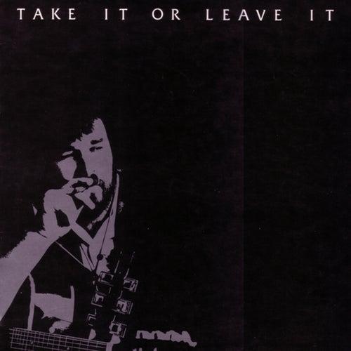 Take It or Leave It de Rick Steele