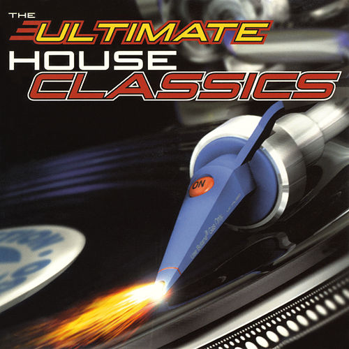 Ultimate House Classics de Various Artists