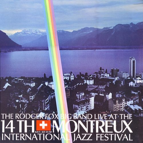 Live at the 14th Montreux International Jazz Festival by The Rodger Fox Big Band