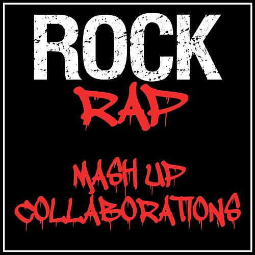 Rock Rap Mash up Collaborations by Various Artists