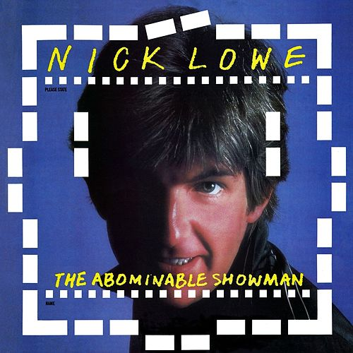 The Abominable Showman de Nick Lowe